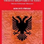 Antishqiptarizmi dhe aspiratat sllave ndaj trojeve shqiptare