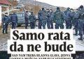 Gazeta e njohur serbe tërhiqet: Nuk duam luftë!