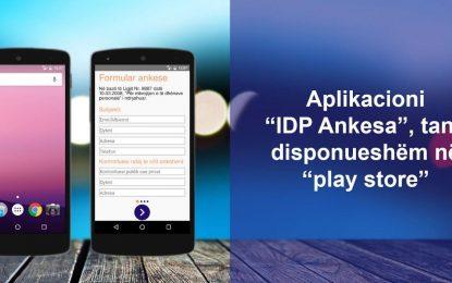 """Aplikacioni """"IDP ANKESA"""", tani i disponueshëm në """"play store"""""""
