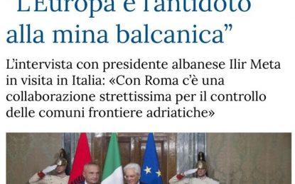 """Presidenti Meta, intervistë për """"La Stampa"""": Evropa është mjeti kundërveprues ndaj minës ballkanike"""